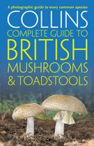 Collins Complete British Mushrooms and Toadstools