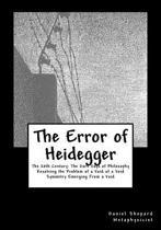 The Error of Heidegger