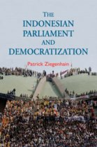 The Indonesian Parliament and Democratization