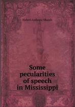 Some Pecularities of Speech in Mississippi