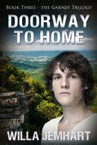 Doorway to Home (The Garnet Trilogy - Book 3)