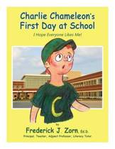 Charlie Chameleon's First Day at School