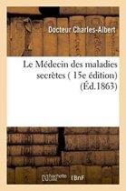 Le M�decin Des Maladies Secr�tes 15e �dition
