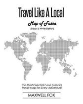 Travel Like a Local - Map of Fussa (Black and White Edition)