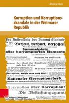 Korruption Und Korruptionsskandale in Der Weimarer Republik