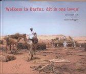 Welkom in Darfur, dit is ons leven