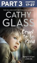Cruel to Be Kind: Part 3 of 3: Saying no can save a child's life