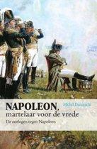 Napoleon, martelaar voor de vrede