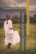 Amish Second Chances: An anthology of Amish Romance
