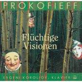 Prokofiev: Sarkasmen Op. 17, Visions Fugitives Op.