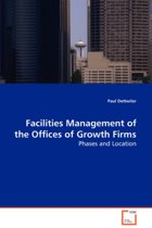 Facilities Management of the Offices of Growth Firms