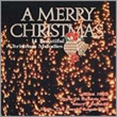 A Merry Christmas: 14 Beautiful Christmas Melodies