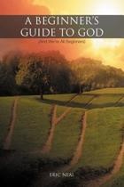 A Beginner's Guide to God