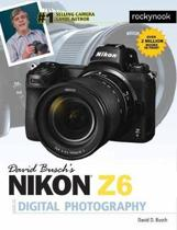 David Busch's Nikon Z6 Guide by David Busch