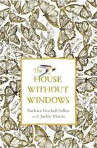 The House Without Windows