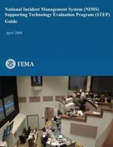 National Incident Management System (Nims) Supporting Technology Evaluation Program (Step) Guide