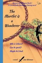 The Martlet Is a Wanderer: A fantasy novel of reanimation and quest