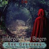 Ave Generosa, Hildegard Von Bingen