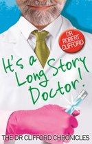 It's A Long Story, Doctor!