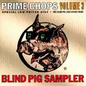 Blind Pig Sampler: Prime Chops, Vol. 3