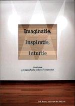Imaginatie, inspiratie, intu tie