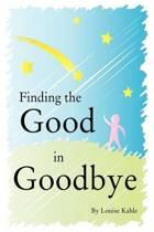 Finding the Good in Goodbye