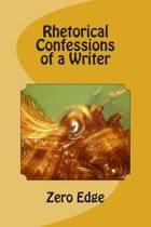 Rhetorical Confessions of a Writer