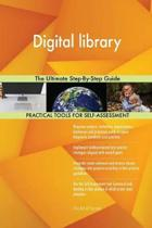Digital Library the Ultimate Step-By-Step Guide