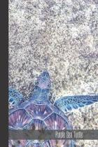 Purple Sea Turtle: small lined Sea Turtle Notebook / Travel Journal to write in (6'' x 9'') 120 pages