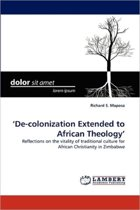 'De-Colonization Extended to African Theology'