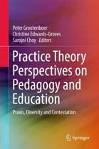 Practice Theory Perspectives on Pedagogy and Education