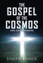 The Gospel of the Cosmos