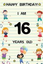Happy Birthday! I am 16 Years Old: Cute Birthday Journal for Kids, Girls and Teens, 100 Pages 6 x 9 inch Notebook for Writing and Creative Use