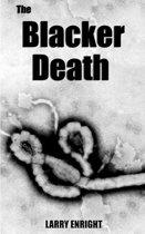 The Blacker Death