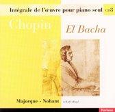 Chopin: Majorque - Nohant