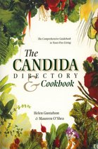 living candidafree 100 recipes and a 3stage program to restore your health and vitality