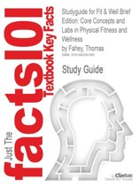 Studyguide for Fit & Well Brief Edition