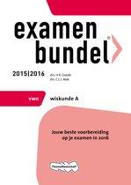 Examenbundel Vwo; Wiskunde A; 2015/2016