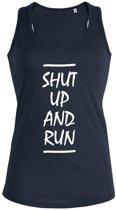 Shut up and Run dames sport shirt / hemd / top - maat L