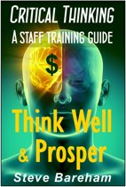 Critical Thinking: A Staff Training Guide