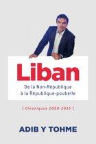 Liban : De la Non-République à la République-poubelle
