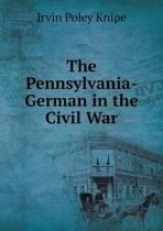 The Pennsylvania-German in the Civil War