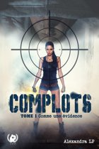 Complots - Tome 1