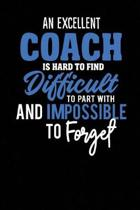 A Excellent Coach Is Hard to Find Difficult to Part with
