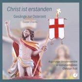 Christ Ist Erstanden -Gesange