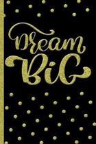 Dream Big - Gold Personal Journal