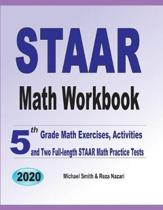 STAAR Math Workbook: 5th Grade Math Exercises, Activities, and Two Full-Length STAAR Math Practice Tests