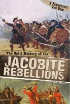 The Split History of the Jacobite Rebellions