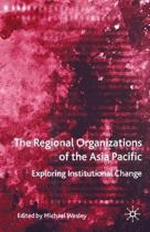 The Regional Organizations of the Asia Pacific