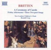 Britten: A Ceremony of Carols, etc / Ronald Corp, et al